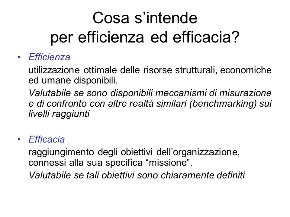 Cosa s'intende per efficienza ed efficacia