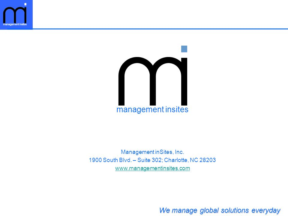 management insites We manage global solutions everyday