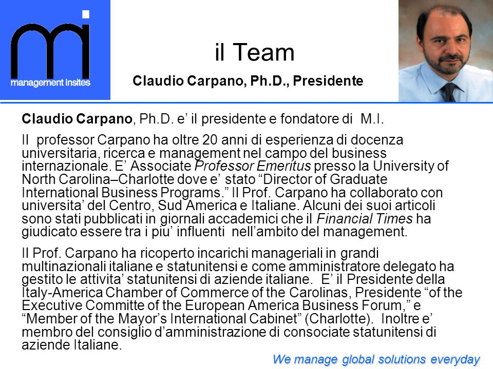il Team Claudio Carpano, Ph.D., Presidente