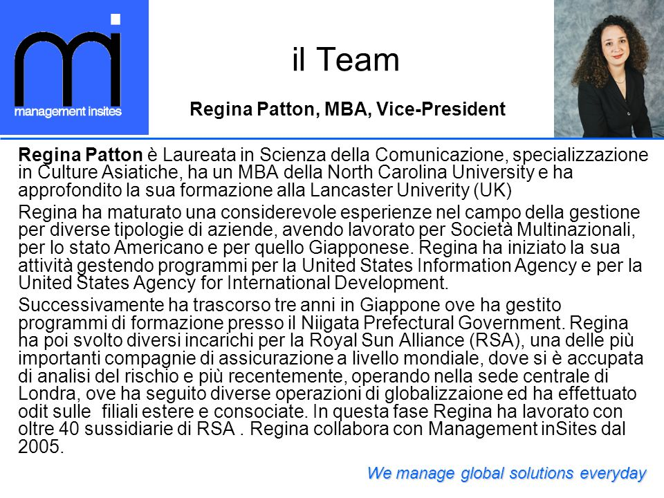 il Team Regina Patton, MBA, Vice-President