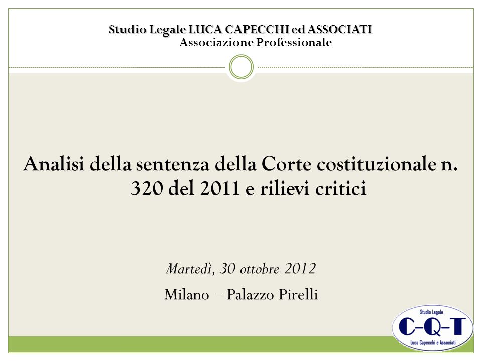 Studio Legale LUCA CAPECCHI ed ASSOCIATI Associazione Professionale