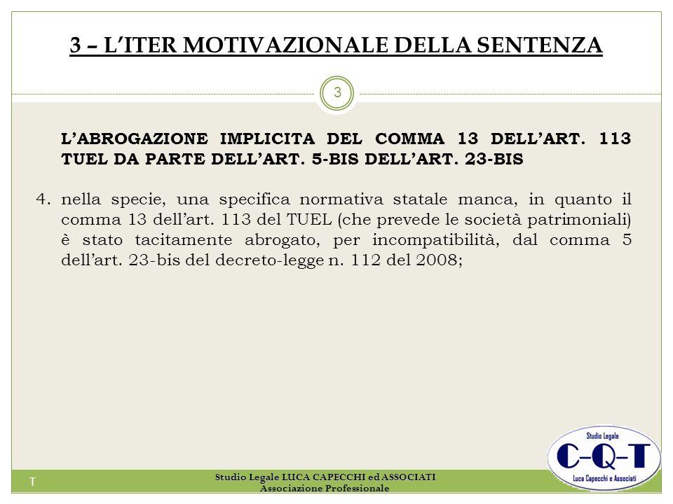 3 – L'ITER MOTIVAZIONALE DELLA SENTENZA