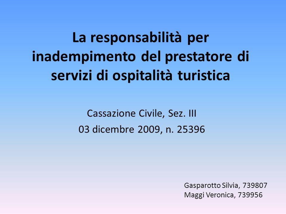 Cassazione Civile, Sez. III 03 dicembre 2009, n. 25396