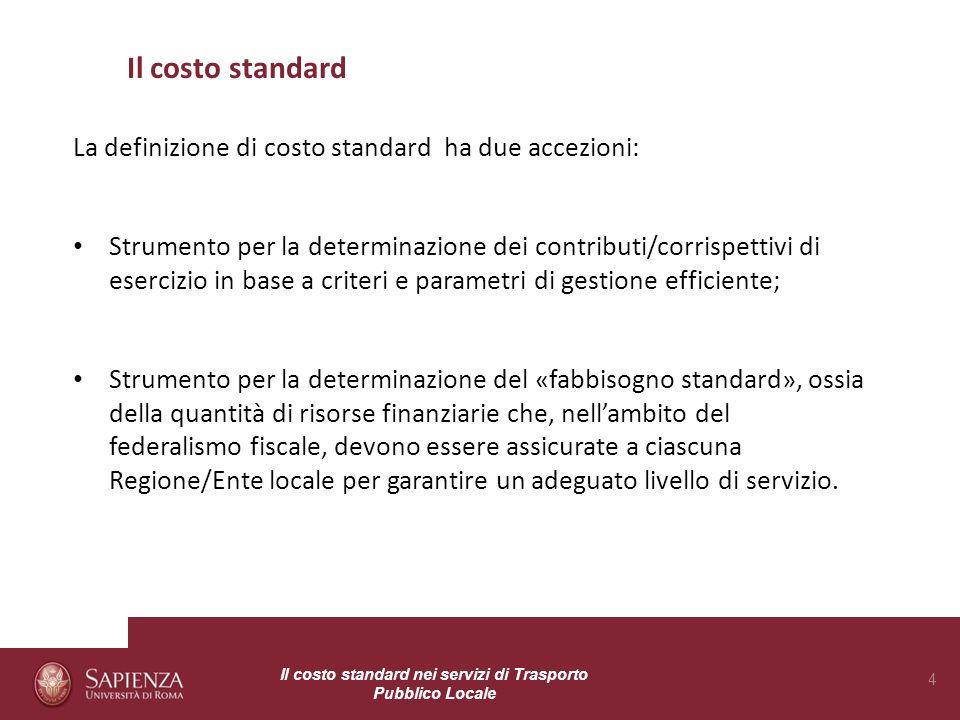 Il costo standard La definizione di costo standard ha due accezioni: