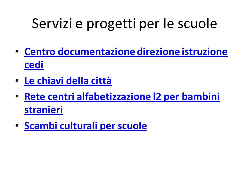 Servizi e progetti per le scuole
