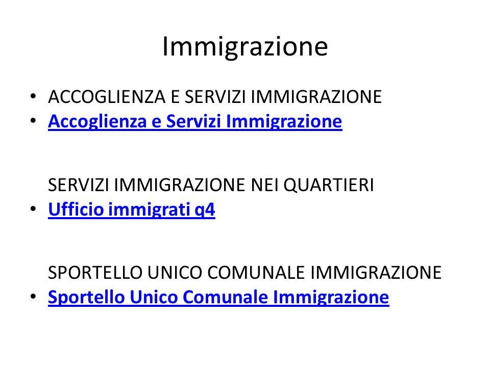 Immigrazione ACCOGLIENZA E SERVIZI IMMIGRAZIONE