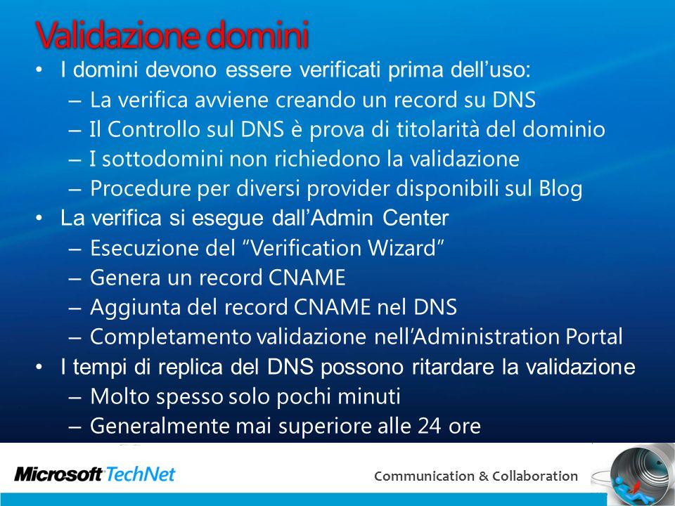 Validazione domini I domini devono essere verificati prima dell'uso: