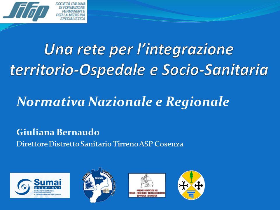 Una rete per l'integrazione territorio-Ospedale e Socio-Sanitaria