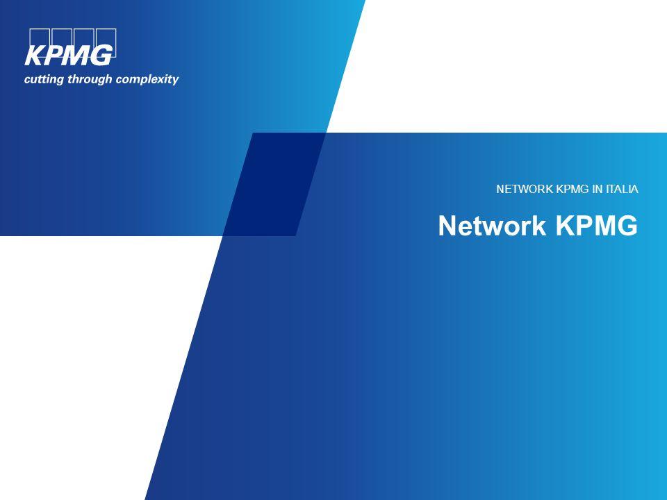 KPMG nel mondo 152 Paesi 145.000 Persone US$22,7 mld Ricavi aggregati