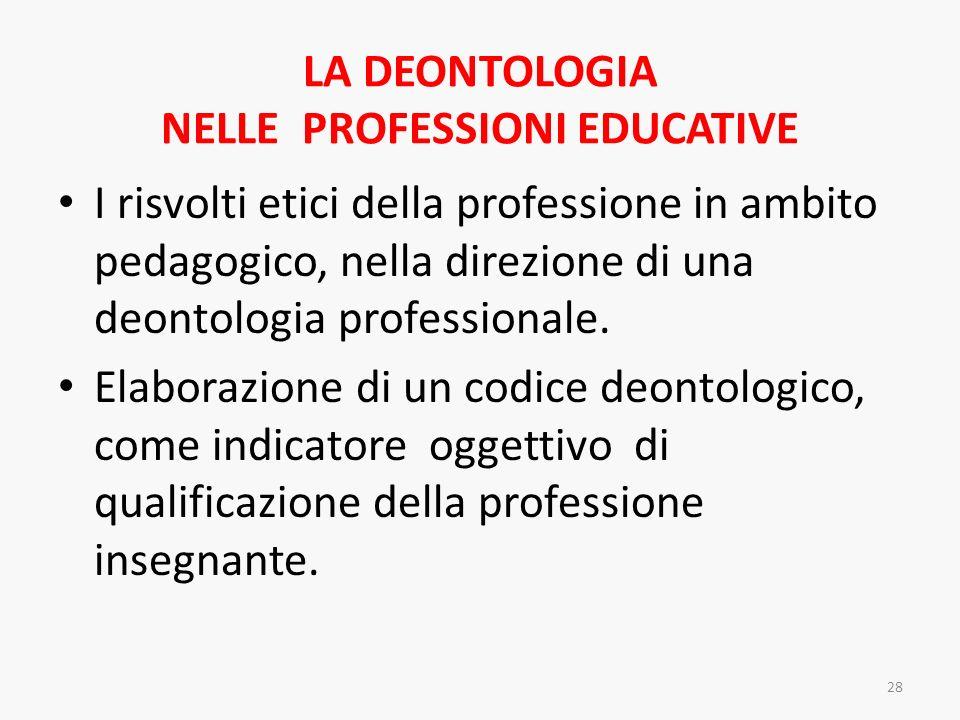 LA DEONTOLOGIA NELLE PROFESSIONI EDUCATIVE