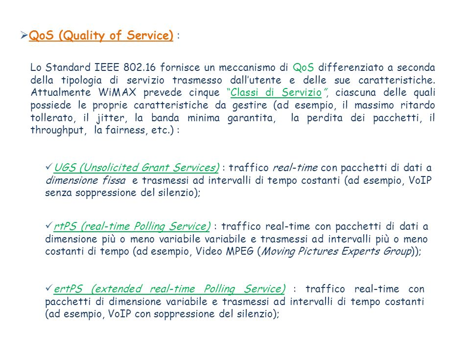 QoS (Quality of Service) :