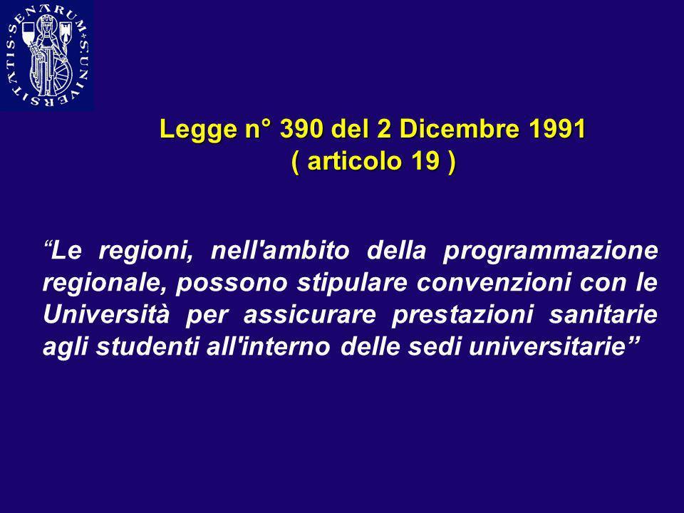 Legge n° 390 del 2 Dicembre 1991 ( articolo 19 )