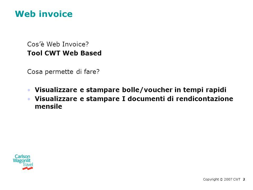 Web invoice Cos'è Web Invoice Tool CWT Web Based
