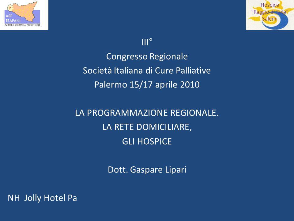 Società Italiana di Cure Palliative Palermo 15/17 aprile 2010