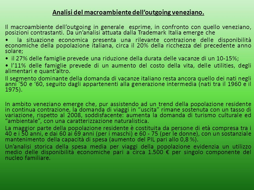Analisi del macroambiente dell'outgoing veneziano.