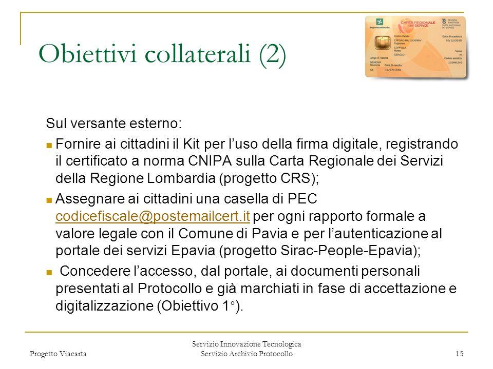 Obiettivi collaterali (2)