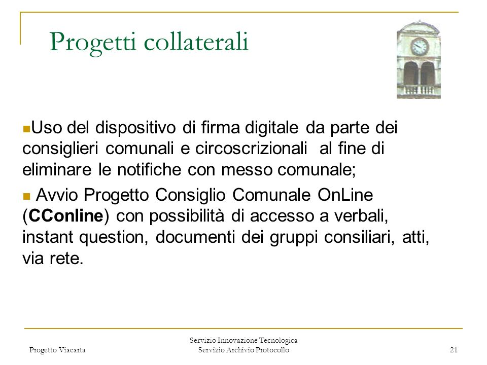 Servizio Innovazione Tecnologica Servizio Archivio Protocollo