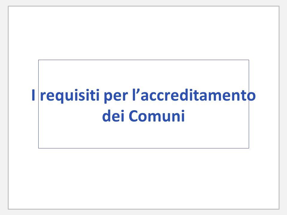 I requisiti per l'accreditamento dei Comuni