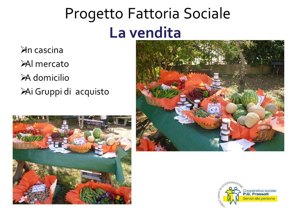 Progetto Fattoria Sociale La vendita