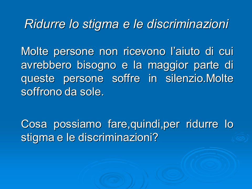 Ridurre lo stigma e le discriminazioni