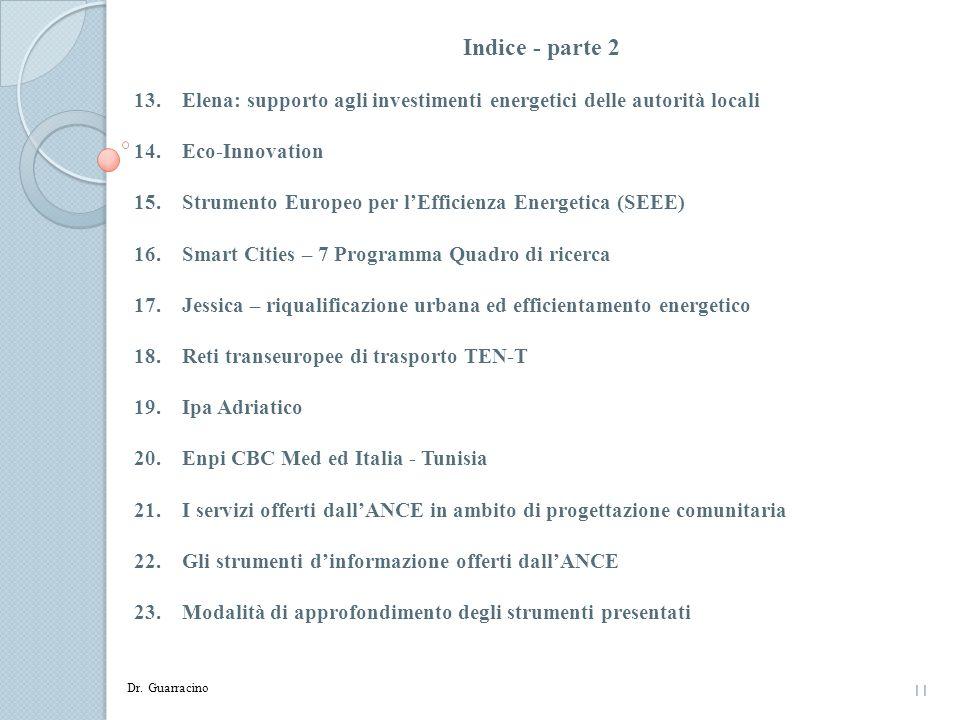 Indice - parte 2 Elena: supporto agli investimenti energetici delle autorità locali. Eco-Innovation.
