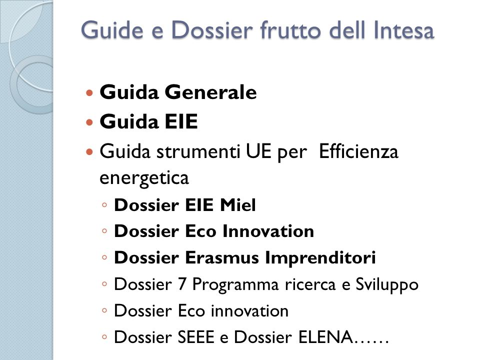 Guide e Dossier frutto dell Intesa