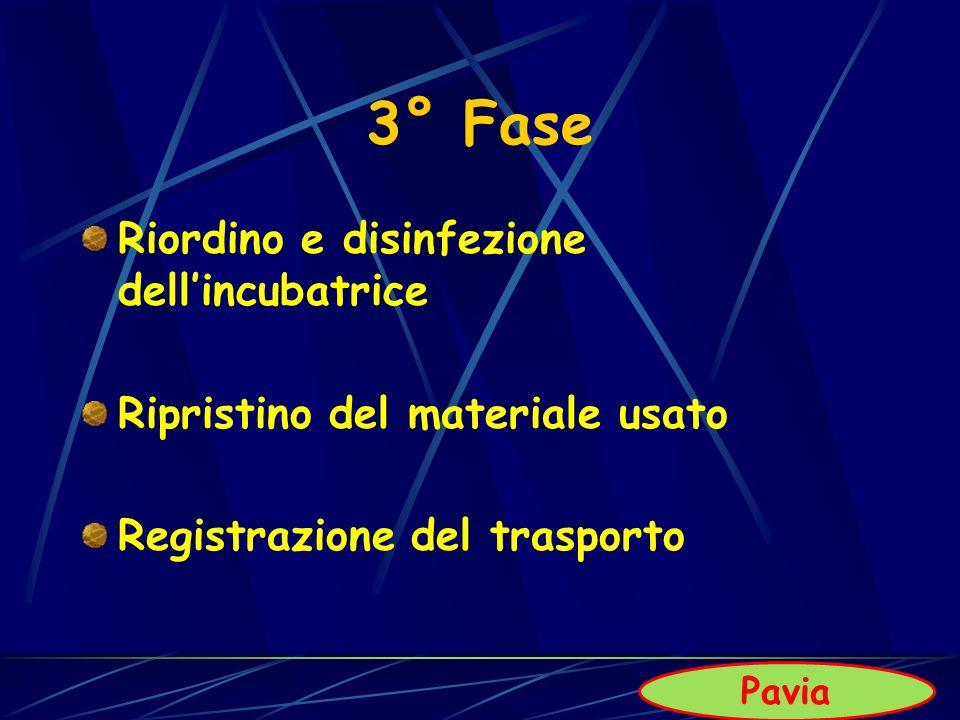 3° Fase Riordino e disinfezione dell'incubatrice