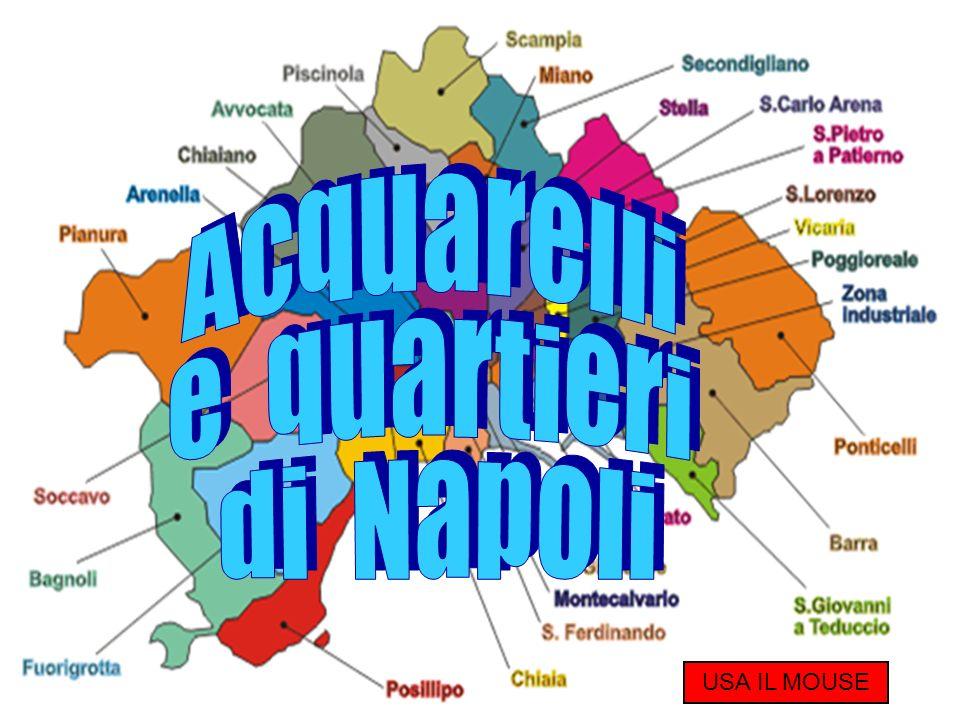Acquarelli e quartieri di Napoli USA IL MOUSE