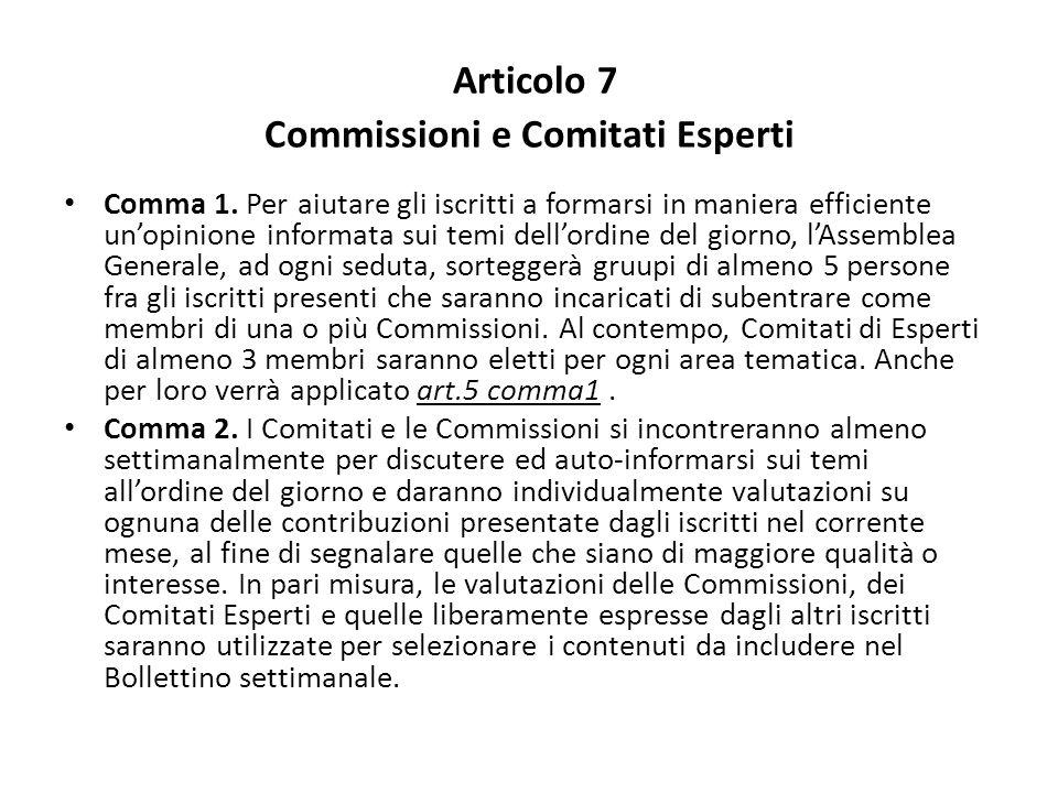 Articolo 7 Commissioni e Comitati Esperti