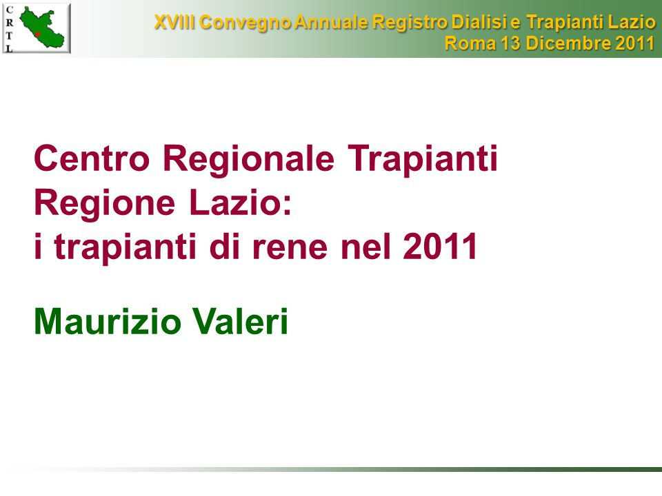 Centro Regionale Trapianti Regione Lazio: i trapianti di rene nel 2011