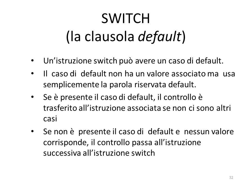 SWITCH (la clausola default)