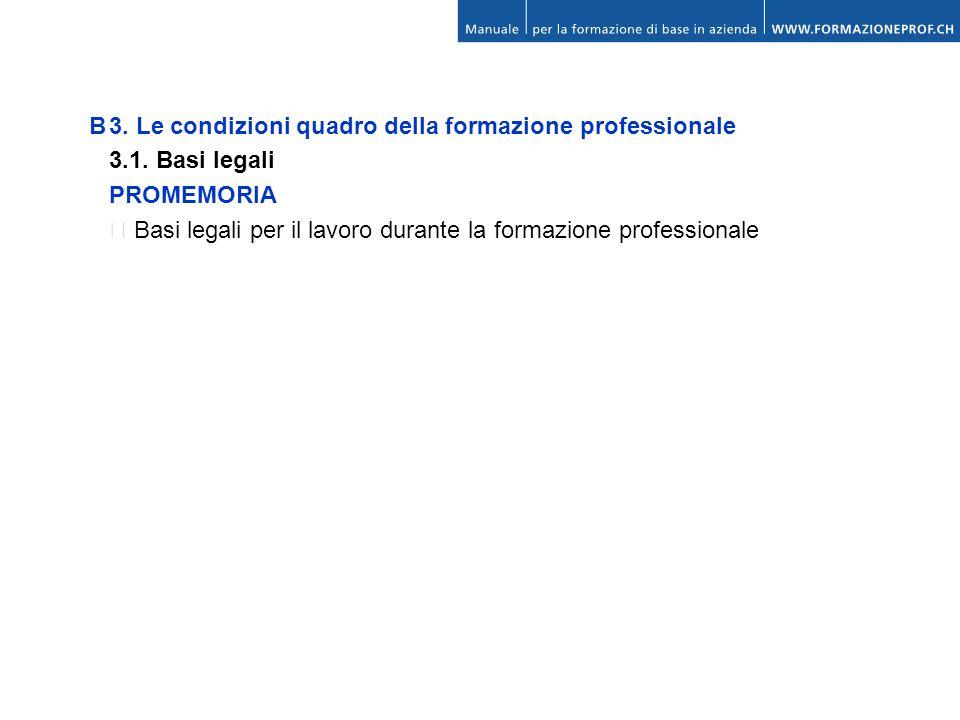 B 3. Le condizioni quadro della formazione professionale