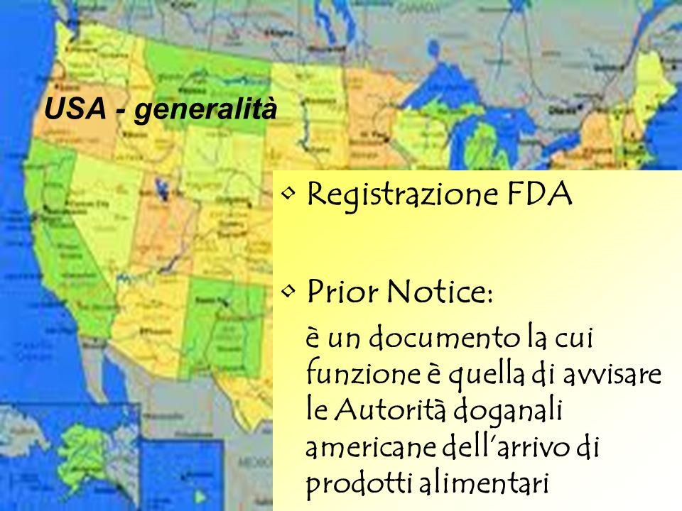 Registrazione FDA Prior Notice: USA - generalità