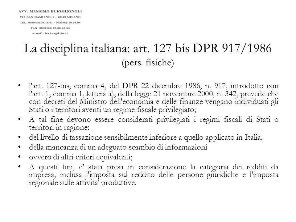 La disciplina italiana: art. 127 bis DPR 917/1986 (pers. fisiche)