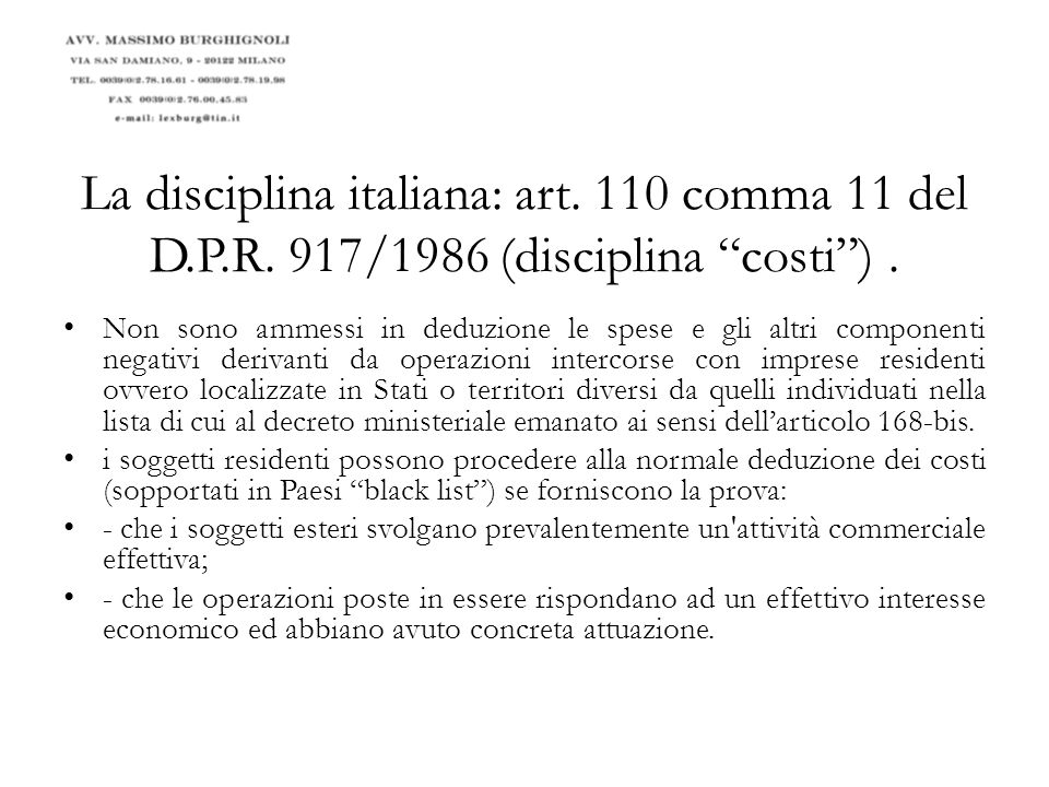 La disciplina italiana: art. 110 comma 11 del D. P. R
