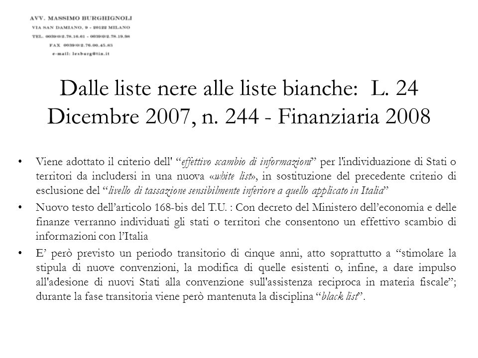 Dalle liste nere alle liste bianche: L. 24 Dicembre 2007, n