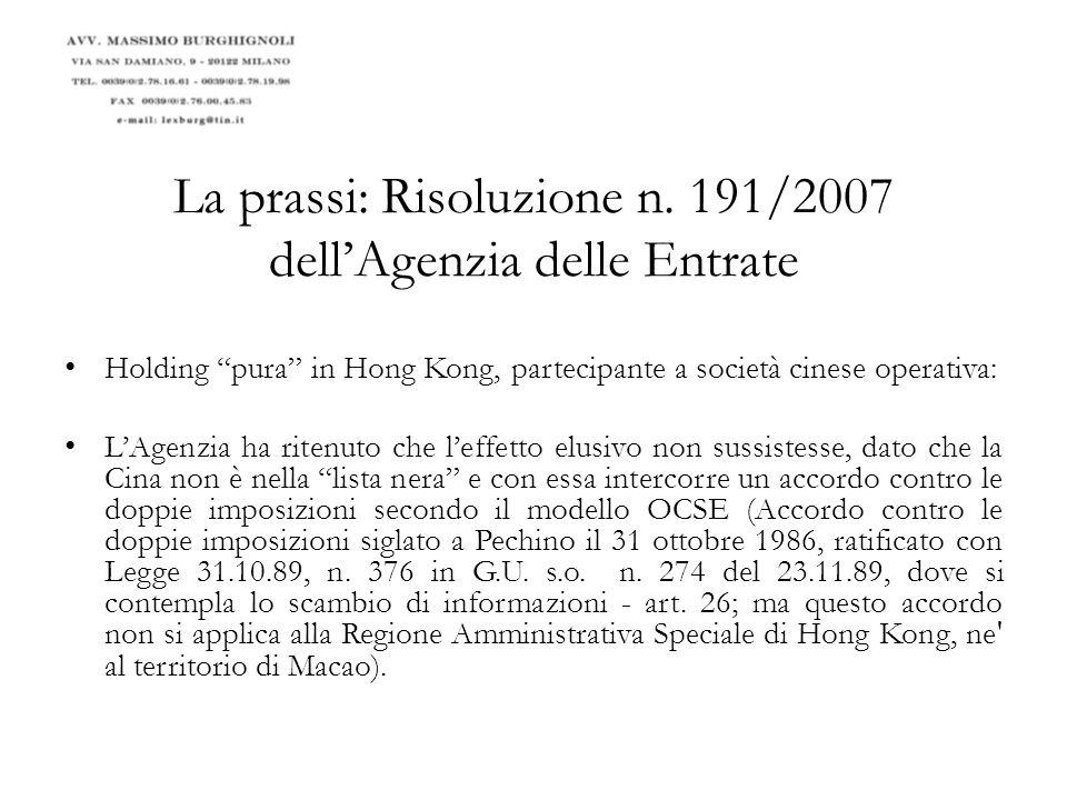 La prassi: Risoluzione n. 191/2007 dell'Agenzia delle Entrate