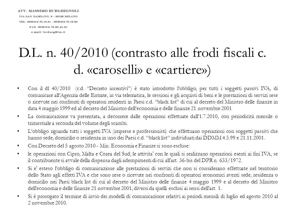 D. L. n. 40/2010 (contrasto alle frodi fiscali c. d