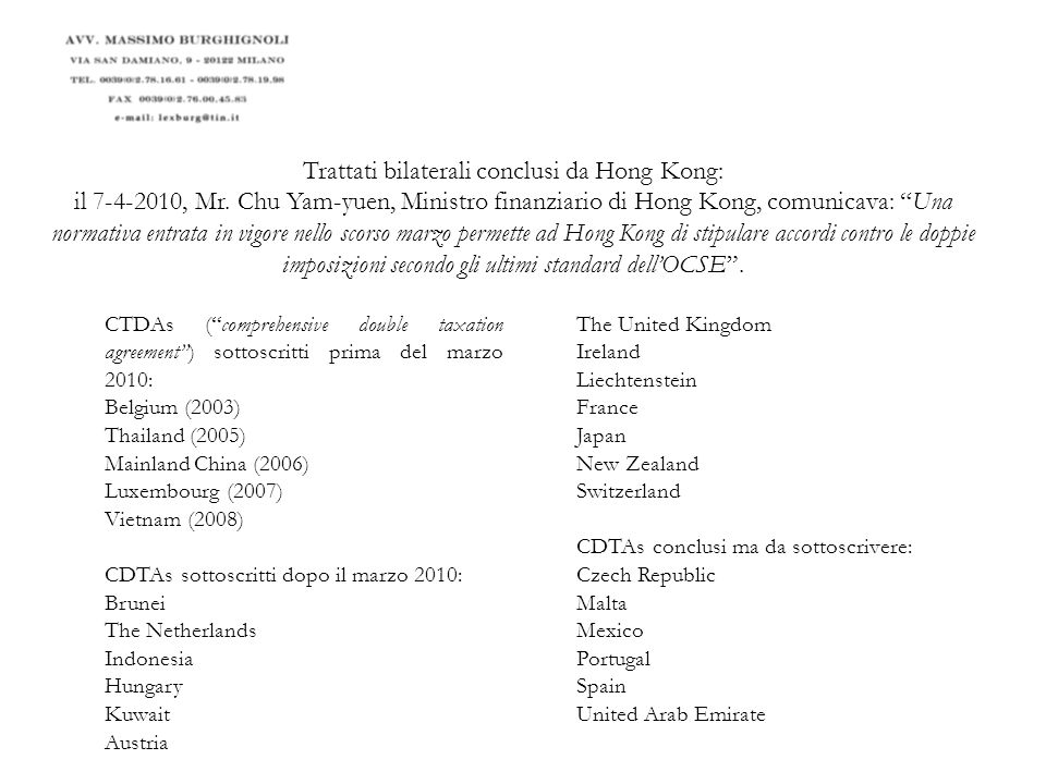 Trattati bilaterali conclusi da Hong Kong: il 7-4-2010, Mr