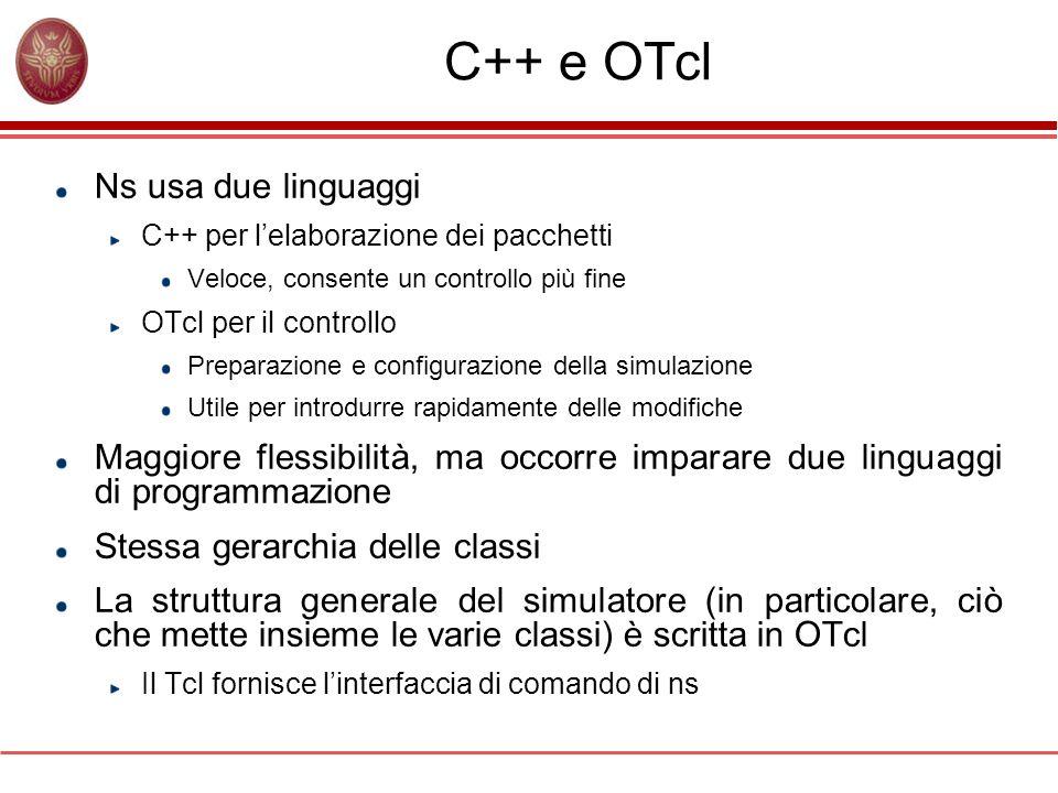 C++ e OTcl Ns usa due linguaggi