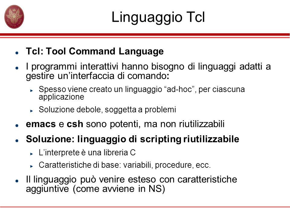 Linguaggio Tcl Tcl: Tool Command Language