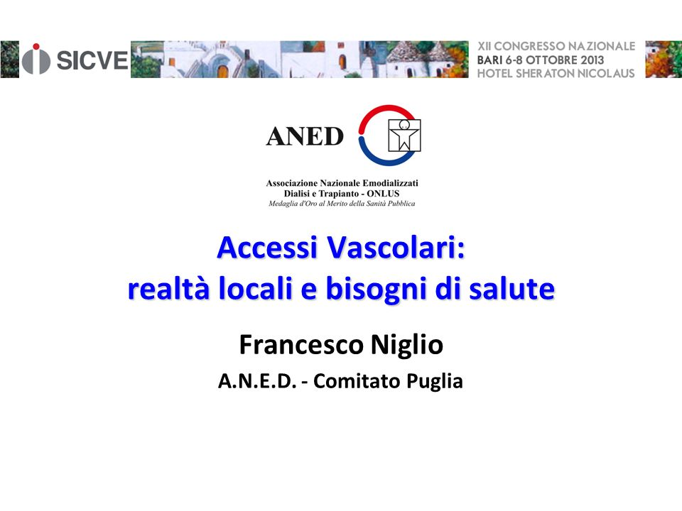 Accessi Vascolari: realtà locali e bisogni di salute
