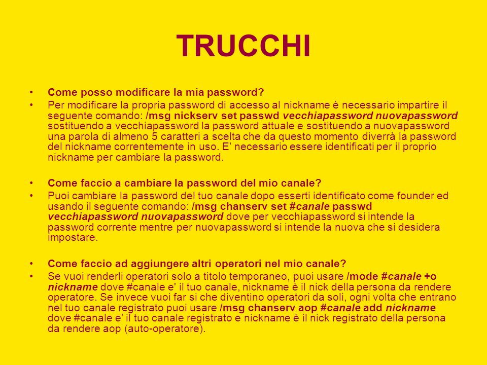 TRUCCHI Come posso modificare la mia password