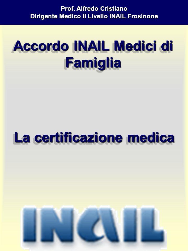 Accordo INAIL Medici di Famiglia La certificazione medica