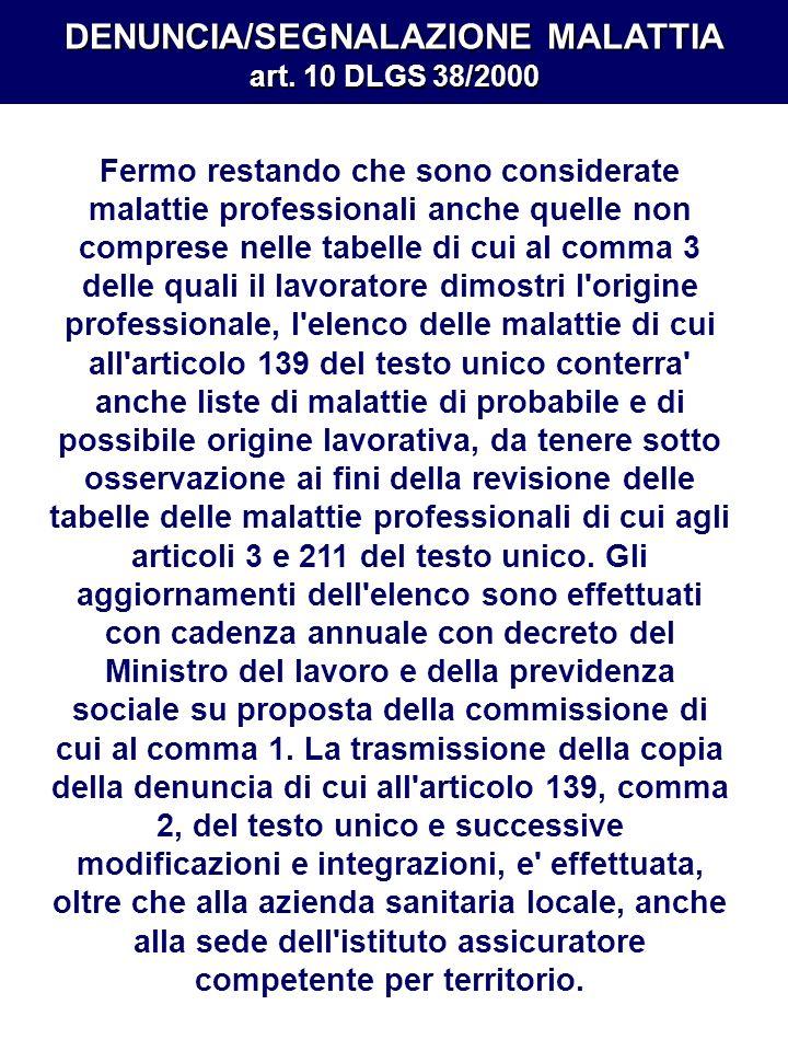 DENUNCIA/SEGNALAZIONE MALATTIA art. 10 DLGS 38/2000