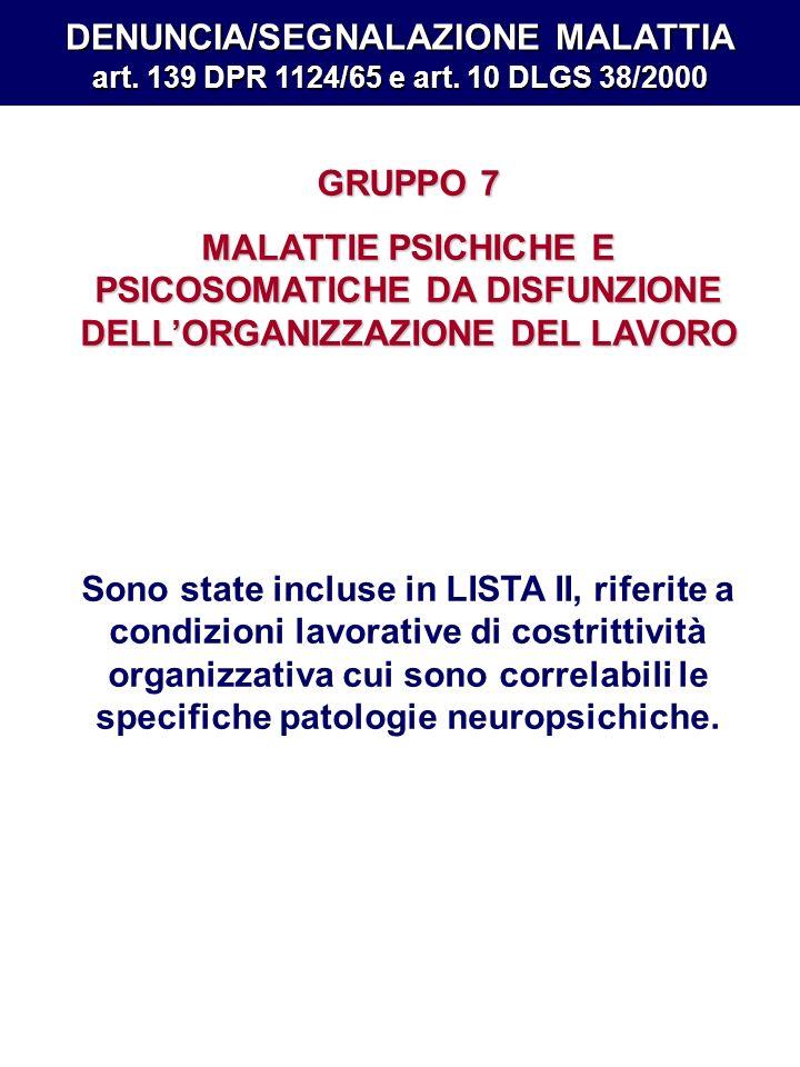 DENUNCIA/SEGNALAZIONE MALATTIA art. 139 DPR 1124/65 e art