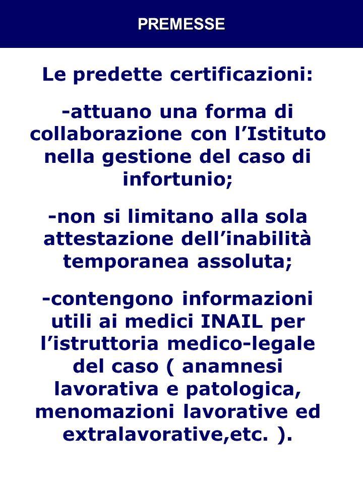 Le predette certificazioni: