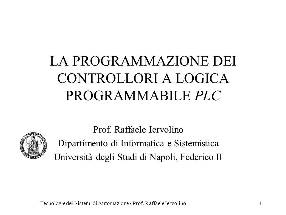 LA PROGRAMMAZIONE DEI CONTROLLORI A LOGICA PROGRAMMABILE PLC
