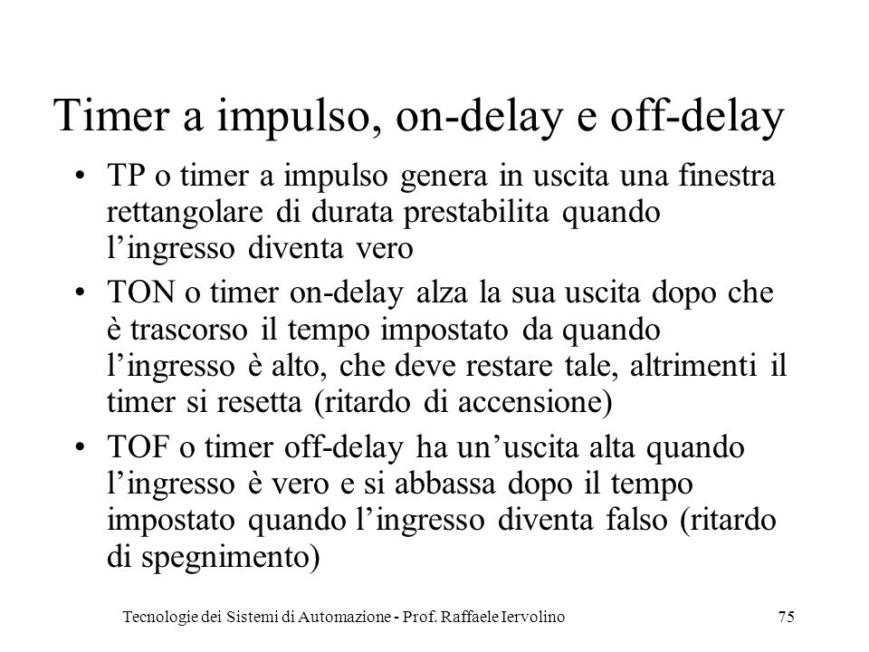 Timer a impulso, on-delay e off-delay