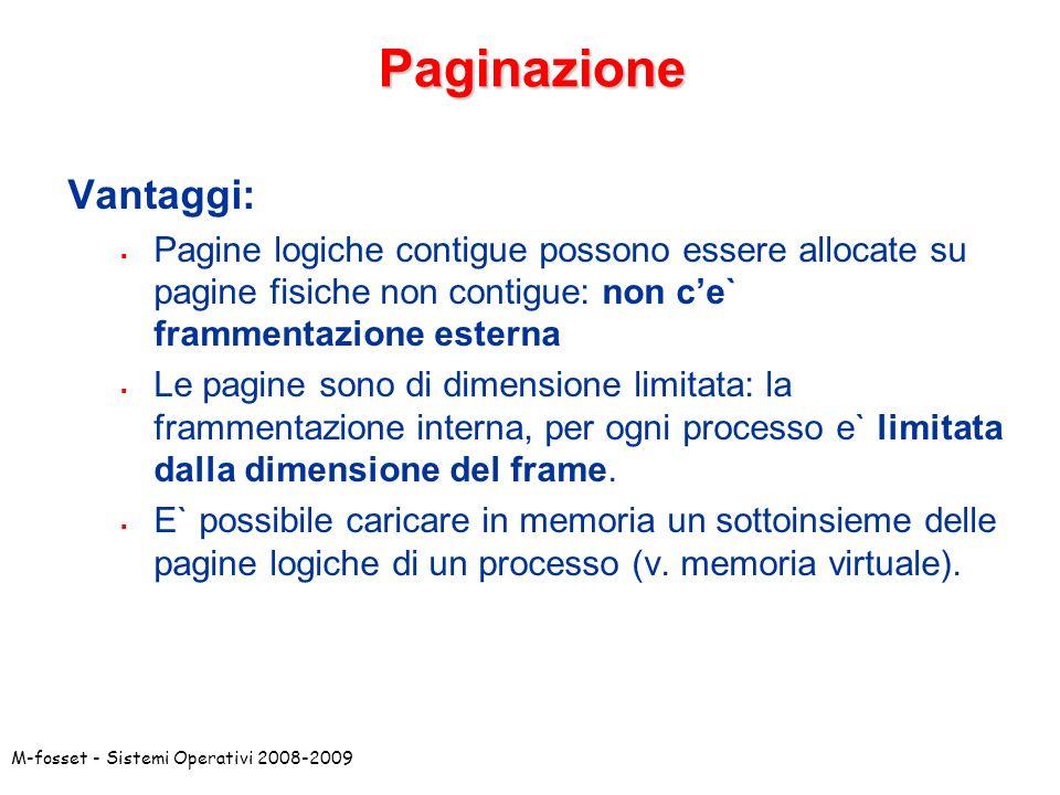 Paginazione Vantaggi: